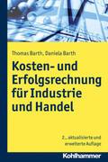 Barth / Barth    Kosten- und Erfolgsrechnung für Industrie und Handel   Buch    Sack Fachmedien