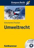 Schumacher / Traulsen |  Umweltrecht | Buch |  Sack Fachmedien