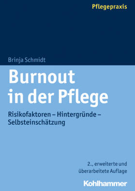 Schmidt   Burnout in der Pflege   Buch   sack.de
