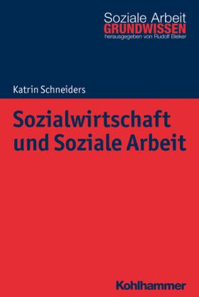 Schneiders | Sozialwirtschaft und Soziale Arbeit | Buch | Sack Fachmedien