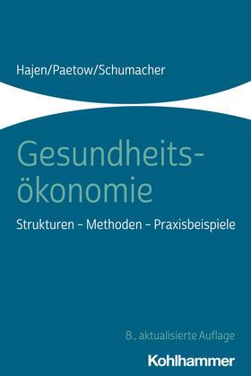 Hajen / Paetow / Schumacher | Gesundheitsökonomie | Buch | sack.de