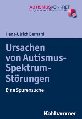 Bernard   Ursachen von Autismus-Spektrum-Störungen   Buch   sack.de