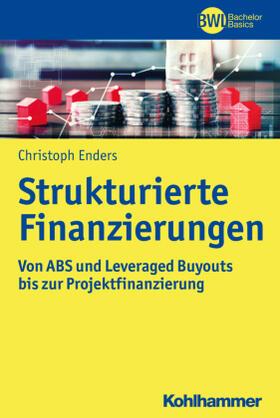 Enders   Strukturierte Finanzierungen   Buch   Sack Fachmedien