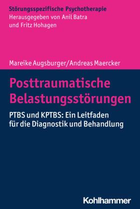 Augsburger / Maercker | Posttraumatische Belastungsstörungen | Buch | sack.de