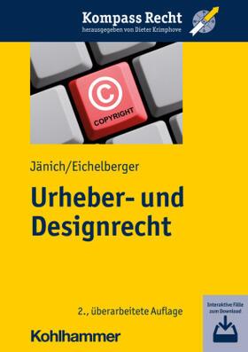 Jänich / Eichelberger | Urheber- und Designrecht | Buch | sack.de