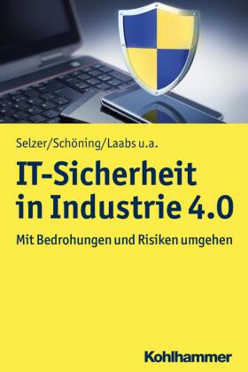 Selzer / Schöning / Laabs | IT-Sicherheit in Industrie 4.0 | Buch | sack.de