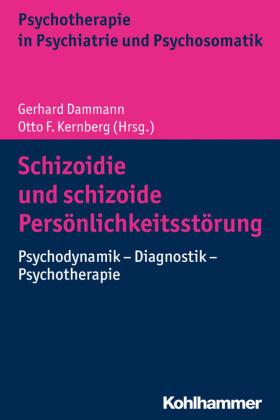 Dammann / Kernberg | Schizoidie und schizoide Persönlichkeitsstörung | Buch | sack.de