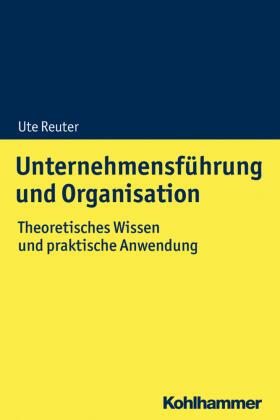 Reuter | Unternehmensführung und Organisation | Buch | Sack Fachmedien