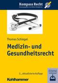 Schlegel    Medizin- und Gesundheitsrecht   Buch    Sack Fachmedien
