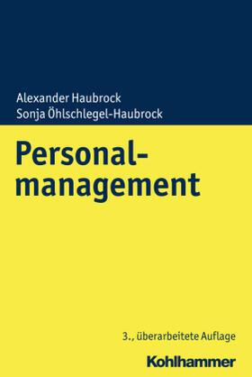 Haubrock / Öhlschlegel-Haubrock | Personalmanagement | Buch | sack.de