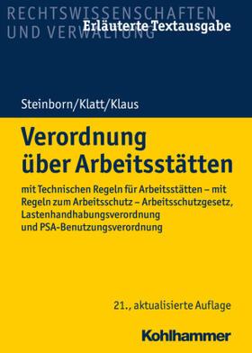 Steinborn / Klatt / Klaus | Verordnung über Arbeitsstätten | Buch | sack.de