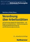 Steinborn / Klatt / Klaus Verordnung über Arbeitsstätten | Sack Fachmedien
