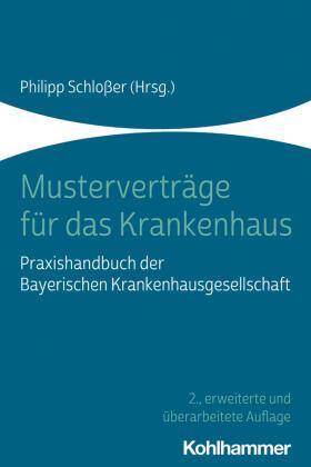 Schloßer | Musterverträge für das Krankenhaus | Buch | sack.de
