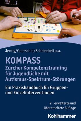 Jenny / Goetschel / Schneebeli | KOMPASS - Zürcher Kompetenztraining für Jugendliche mit Autismus-Spektrum-Störungen | Buch | sack.de