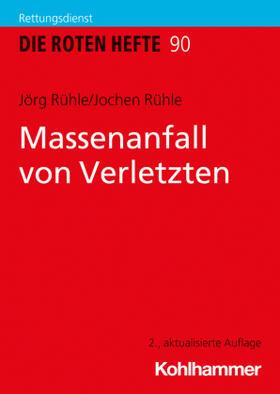 Rühle / Rühle | Massenanfall von Verletzten | Buch | sack.de