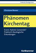Renner |  Phänomen Kirchentag | Buch |  Sack Fachmedien