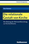 Roleder |  Die relationale Gestalt von Kirche | Buch |  Sack Fachmedien