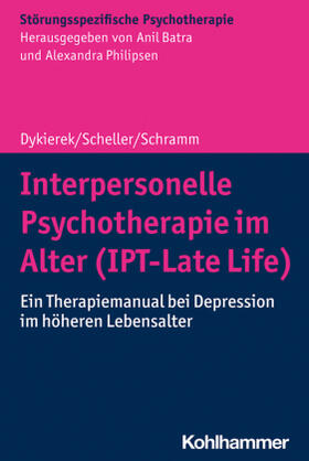 Dykierek / Scheller / Schramm   Interpersonelle Psychotherapie im Alter (IPT-Late Life)   Buch   sack.de
