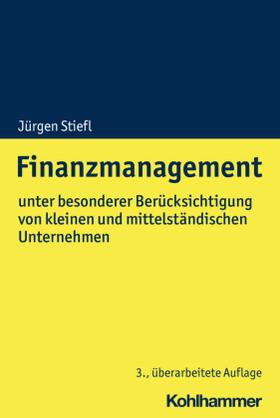 Stiefl | Finanzmanagement | Buch | sack.de