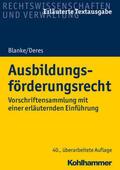 Deres / Blanke |  Ausbildungsförderungsrecht | Buch |  Sack Fachmedien