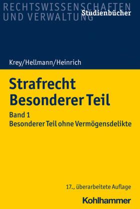 Krey / Hellmann / Heinrich | Strafrecht Besonderer Teil | Buch | sack.de