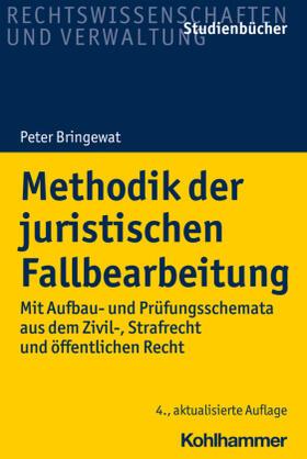 Bringewat | Methodik der juristischen Fallbearbeitung | Buch | sack.de