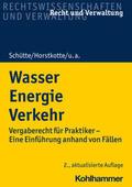 Schütte / Horstkotte / Hünemörder |  Wasser Energie Verkehr | Buch |  Sack Fachmedien