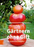 Schnitzer |  Gärtnern ohne Gift | Buch |  Sack Fachmedien