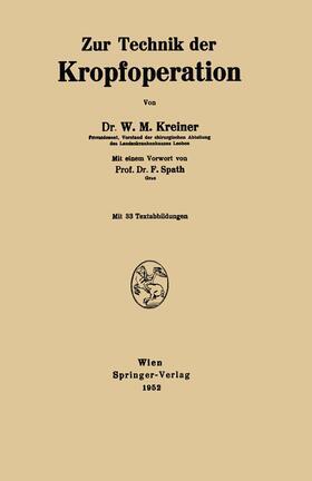 Kreiner   Zur Technik der Kropfoperation   Buch   sack.de