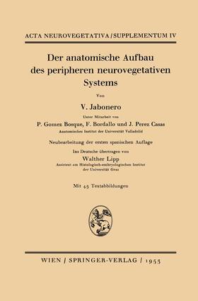 Jabonero | Der anatomische Aufbau des peripheren neurovegetativen Systems | Buch | sack.de
