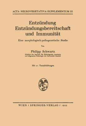 Schwartz   Entzündung Entzündungsbereitschaft und Immunität   Buch   sack.de
