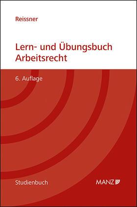 Reissner   Lern- und Übungsbuch Arbeitsrecht   Buch   sack.de