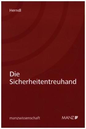 Herndl | Die Sicherheitentreuhand | Buch | sack.de