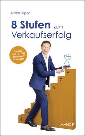Tripolt | 8 Stufen zum Verkaufserfolg | Buch | sack.de