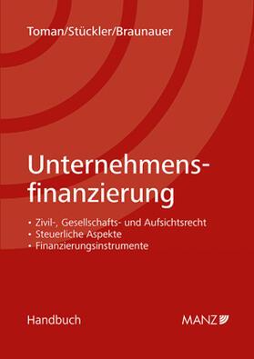 Toman / Braunauer / Stückler   Unternehmensfinanzierung   Buch   sack.de