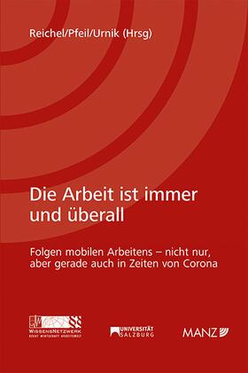 Reichel / Pfeil / Urnik   Die Arbeit ist immer und überall   Buch   sack.de