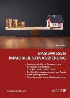 Gramann | Basiswissen Immobilienfinanzierung | Buch | sack.de