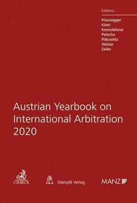 Klausegger / Klein / Kremslehner   Austrian Yearbook on International Arbitration 2020   Buch   sack.de