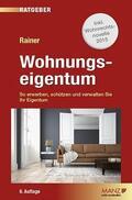 Rainer |  Wohnungseigentum  (f. Österreich) | Buch |  Sack Fachmedien