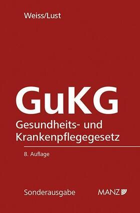 Weiss / Lust | GuKG Gesundheits- und Krankenpflegegesetz | Buch | sack.de