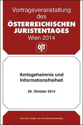 Österreichischer Juristentag   Amtsgeheimnis und Informationsfreiheit (f. Österreich)   Buch   sack.de