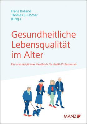 Kolland / Dorner | Gesundheitliche Lebensqualität im Alter | Buch | sack.de