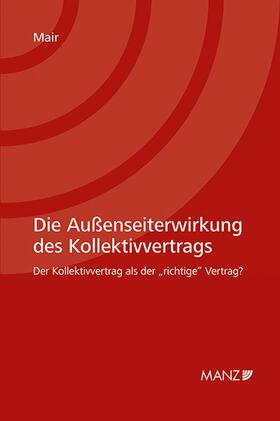 Mair | Die Außenseiterwirkung des Kollektivvertrags | Buch | sack.de
