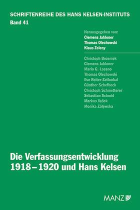 Jabloner / Olechowski / Zeleny | Die Verfassungsentwicklung 1918-1920 und Hans Kelsen | Buch | sack.de