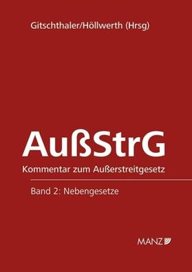 Gitschthaler / Höllwerth | Kommentar zum Außerstreitgesetz | Buch | sack.de