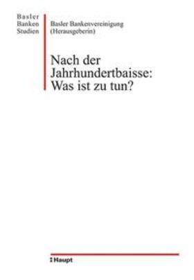 Nach der Jahrhundertbaisse: Was ist zu tun? | Buch | sack.de