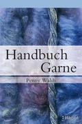 Walsh |  Handbuch Garne | Buch |  Sack Fachmedien