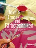 Pascual i Miró / Albinana Trias / Oliveras |  Textile Druck- und Färbetechniken | Buch |  Sack Fachmedien