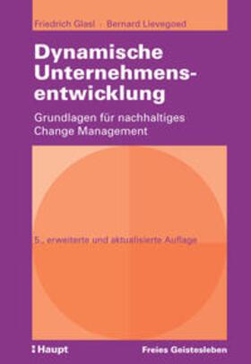 Glasl / Lievegoed | Dynamische Unternehmensentwicklung | Buch | sack.de