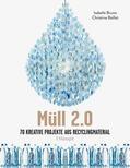 Bruno / Baillet    Müll 2.0   Buch    Sack Fachmedien